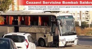 Cezaevi Aracına Bombalı Saldırı