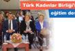 Türk Kadınlar Birliği'nden eğitim desteği