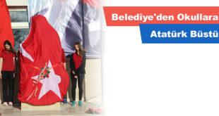 Belediye'den Okullara Atatürk Büstü