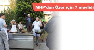 MHP'den Özer için 7 mevlidi
