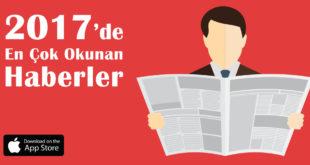 2017'de En Çok Okunan Haberler