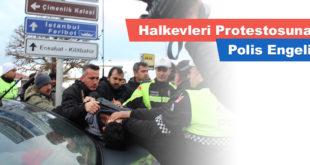 Halkevleri Protestosuna Polis Engeli