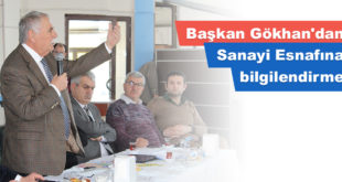 Başkan Gökhan'dan Sanayi Esnafına bilgilendirme