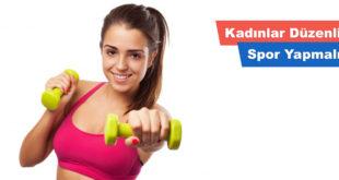 Kadınlar Düzenli Spor Yapmalı