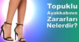 Topuklu Ayakkabının Zararları Nelerdir?