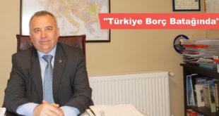 """""""Türkiye Borç Batağında"""""""