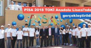 PISA 2018 TOKİ Anadolu Lisesi'nde gerçekleştirildi